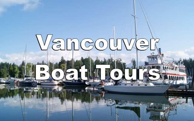 Vancouver Boat Tours Feature Photo Vancouver S Best Places